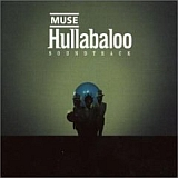 CD Cover Muse / Hullabaloo Soundtrack