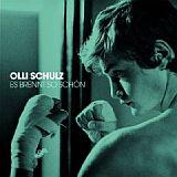 CD Cover Olli Schulz / Es Brennt So Schön