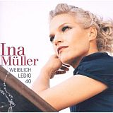 CD Cover: Ina Müller / Weiblich Ledig 40