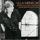 CD Cover  Ulla Meinecke / Wenn schon nicht für immer ...