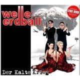 CD Cover: Der kalte Krieg von Welle: Erdball