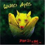 Guano Apes / proud like a god