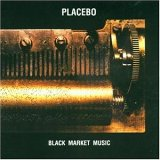 CD Cover Placebo / Black Market Music